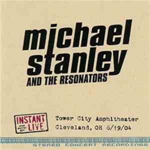 Michael Stanley And The Resonators  - Instant Live download