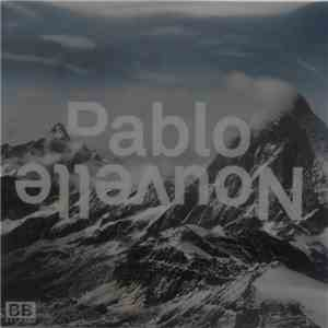Pablo Nouvelle - You Don't Understand download